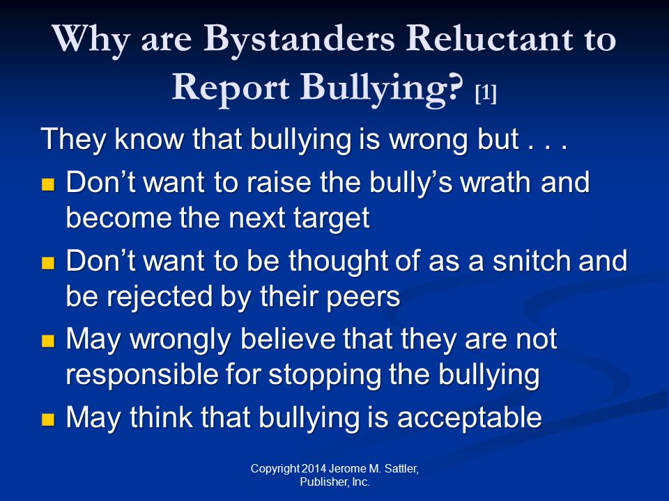 Why are Bystanders Reluctant to Report Bullying [1]